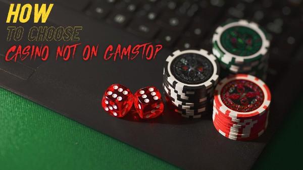 how to choose non gamstop casino