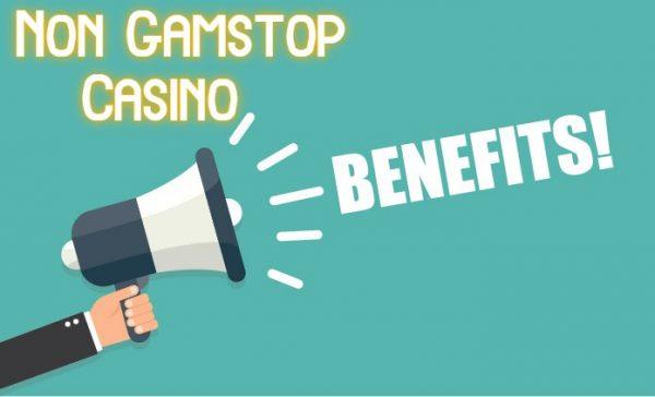 non gamstop casino benefits