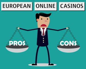 EU CasinosPros & Cons